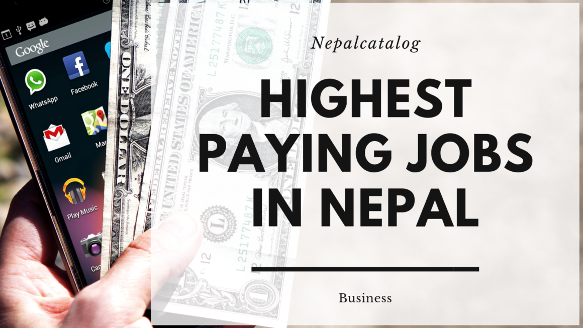 List Of Highest Paying Jobs in Nepal