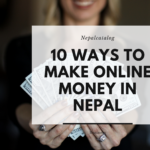 10 ways to make online money in nepal with no investment