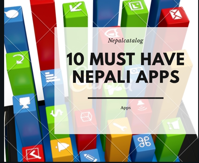 Best Nepali Apps That You Must Have