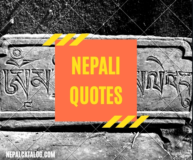 15+ Great Nepali Quotes by Famous Person