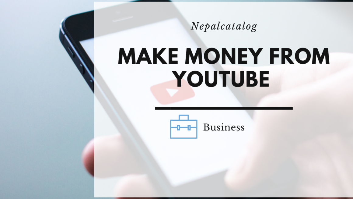 How to Make Money from YouTube in Nepal
