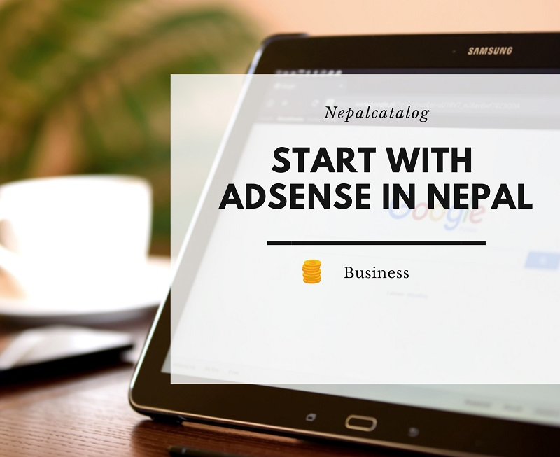 Earn Money from AdSense in Nepal (All you need to Know)